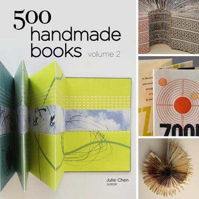 500 Handmade Books By Chen, Julie
