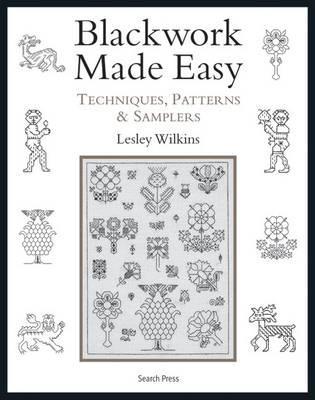 Blackwork Made Easy By Wilkins, Lesley